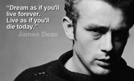 James Dean Quote
